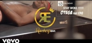 Otega – Stay Woke ft CDQ